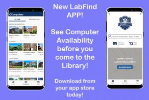 New LabFind App! See Computer Availability before you come to the library! Download form your App Store today!