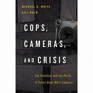 """Cover image of """"Cops, Cameras, and Crisis"""" ebook."""