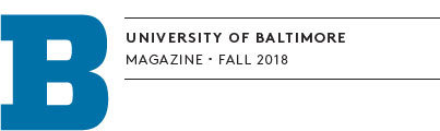 University of Baltimore Magazine Fall 2018